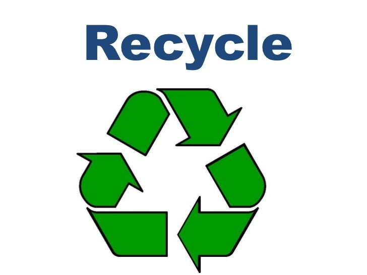 Recycle<br />
