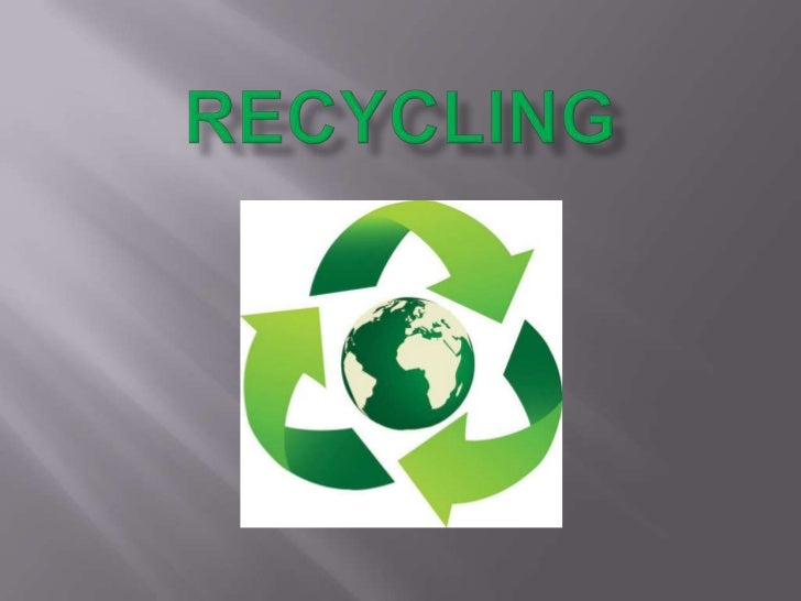 Recycling<br />