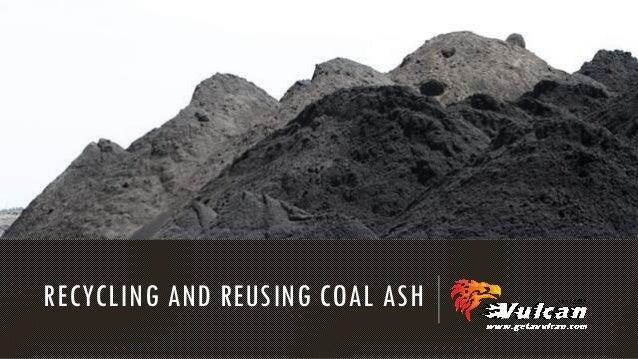 Recycling and reusing coal ash
