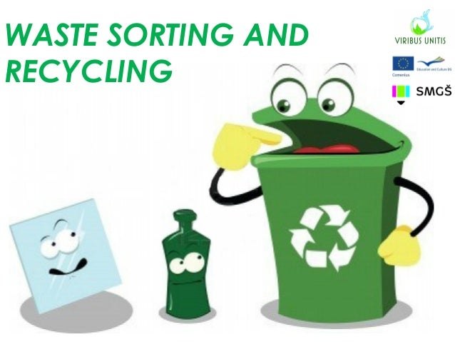 WASTE SORTING AND RECYCLING
