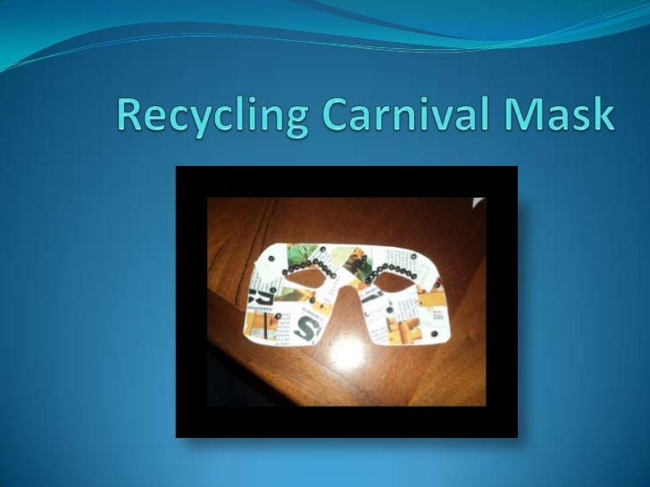 Recycling Carnival Mask<br />