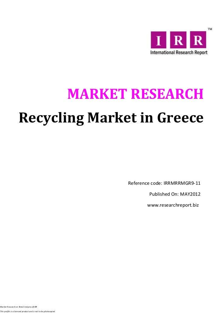 MARKET RESEARCH                     Recycling Market in Greece                                                            ...