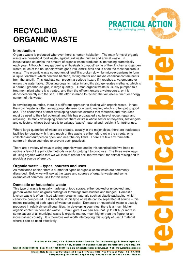 RECYCLINGORGANIC WASTEIntroductionOrganic waste is produced wherever there is human habitation. The main forms of organicw...