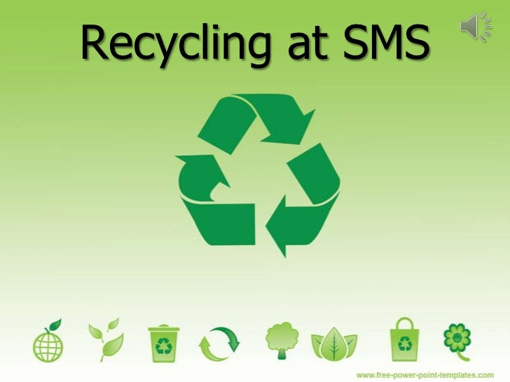Recycling at SMS