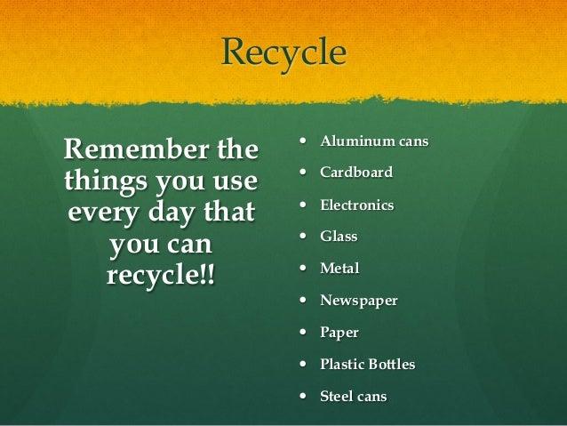 Recycling Video — https://www.youtube.com/watch? v=w1l8HXa3HLk