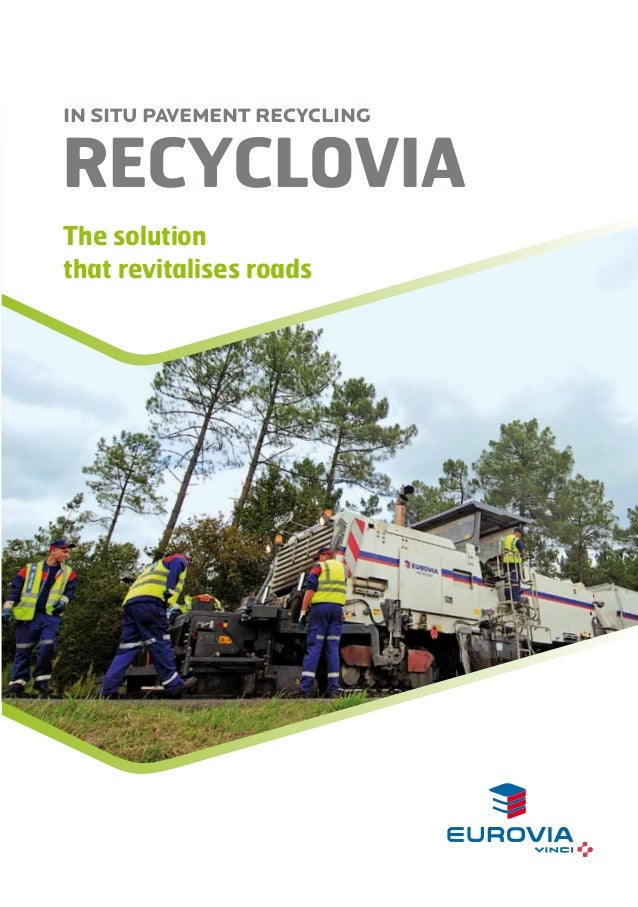 RecycloviA IN SITU PAVEMENT RECYCLING The solution that revitalises roads