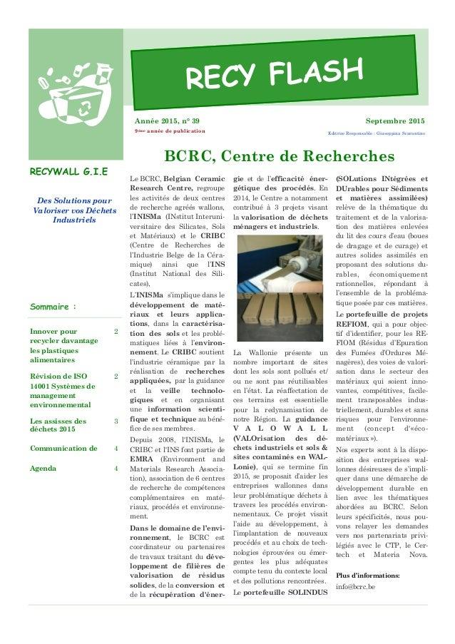 Des Solutions pour Valoriser vos Déchets Industriels RECYWALL G.I.E Innover pour recycler davantage les plastiques aliment...