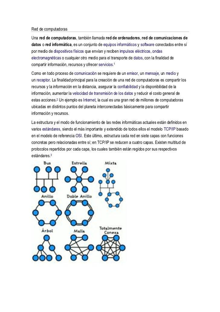 Red de computadorasUna red de computadoras, también llamada red de ordenadores, red de comunicaciones dedatos o red inform...