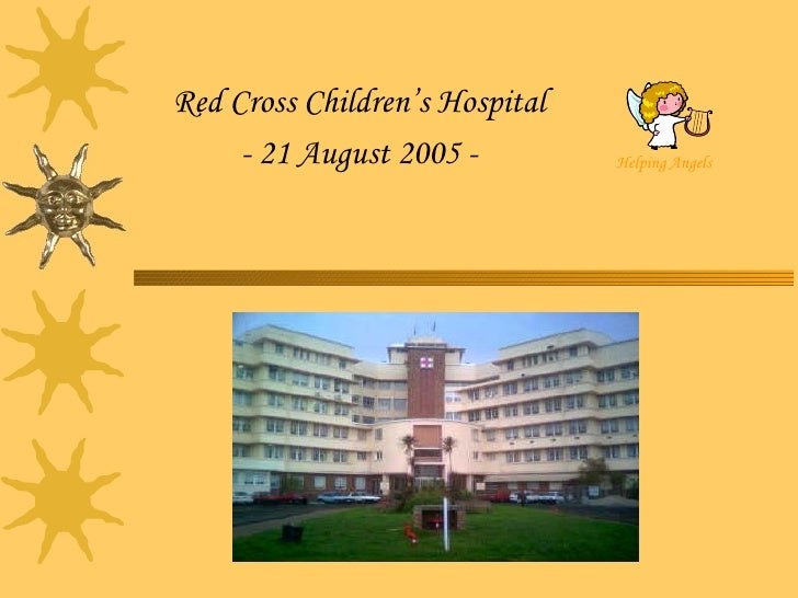 Red Cross Children's Hospital - 21 August 2005 -