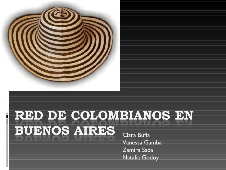 Clara Buffa Vanessa Gamba Zamira Saba Natalia Godoy