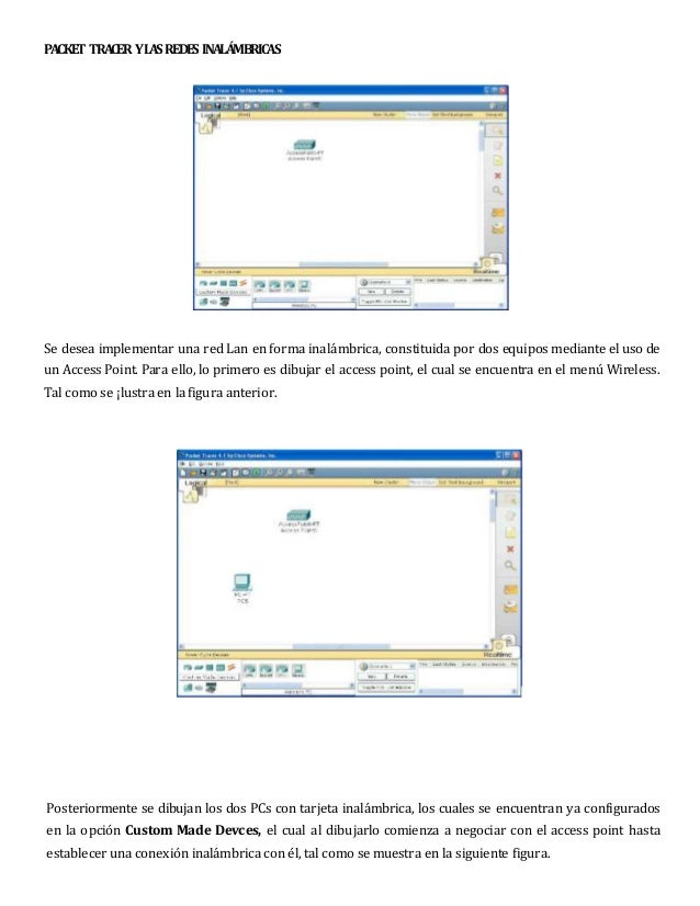 PACKET TRACER YLASREDES INALÁMBRICAS Se desea implementar una red Lan en forma inalámbrica, constituida por dos equipos me...