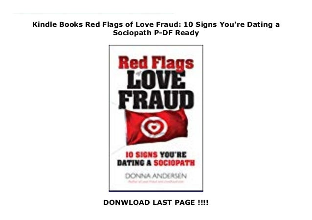 Dating signs a sociopath youre 10 Signs