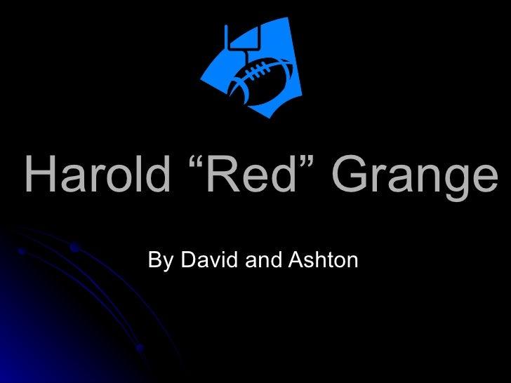 "Harold ""Red"" Grange By David and Ashton"