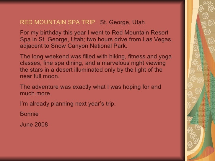 RED MOUNTAIN SPA TRIP   St. George, Utah For my birthday this year I went to Red Mountain Resort Spa in St. George, Utah; ...
