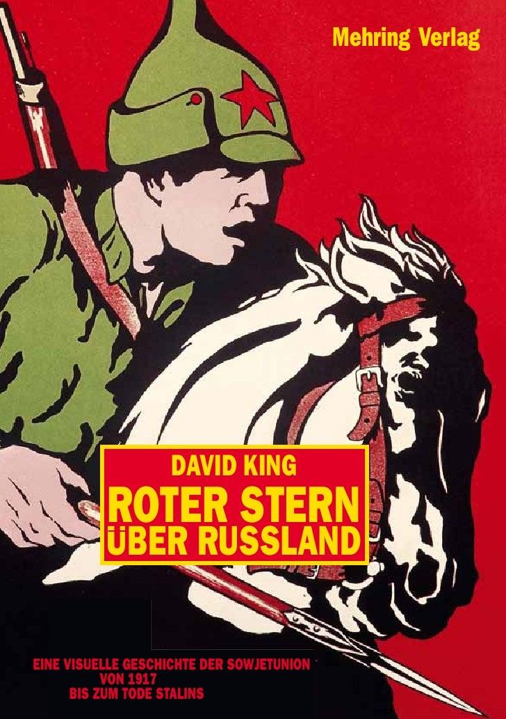 Mehring Verlag                   DAVID KING          ROTER STERN          UBER RUSSLANDEINE VISUELLE GESCHICHTE DER SOWJET...