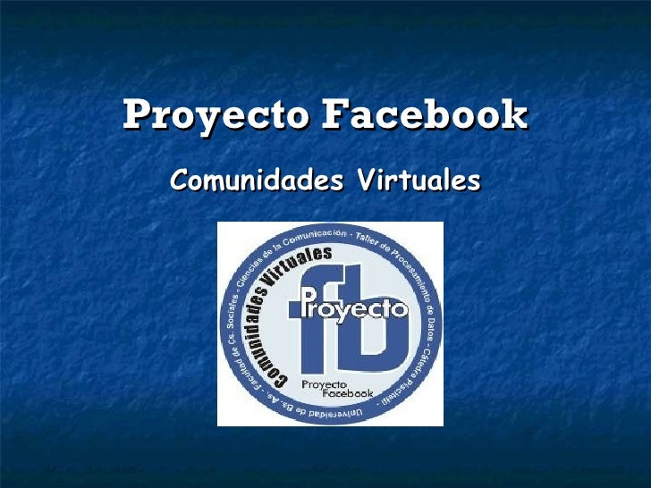 Proyecto Facebook Comunidades Virtuales