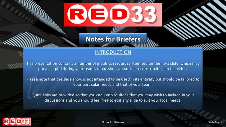 March 2012                                  Notes for Briefers                                       INTRODUCTIONThis pres...