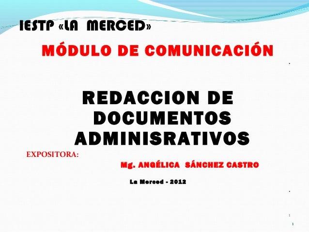 IESTP «LA MERCED»   MÓDULO DE COMUNICACIÓN                                            .           REDACCION DE            ...