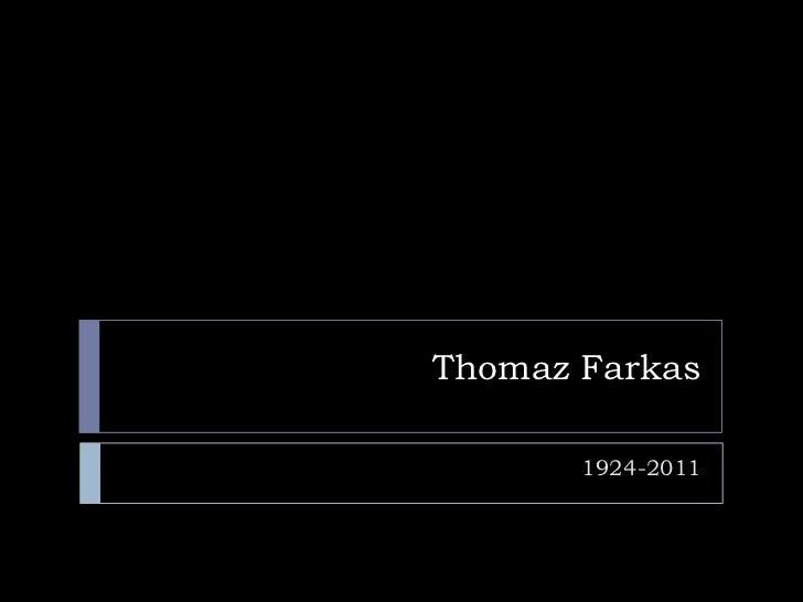 Thomaz Farkas<br />1924-2011<br />