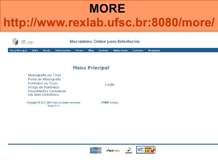 MORE  http://www.rexlab.ufsc.br:8080/more/