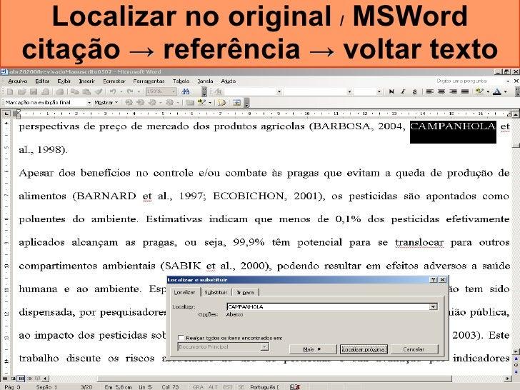 Localizar no original  /  MSWord citação  ->  referência  ->  voltar texto
