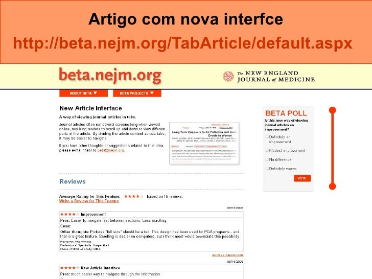 Artigo com nova interfce http://beta.nejm.org/TabArticle/default.aspx