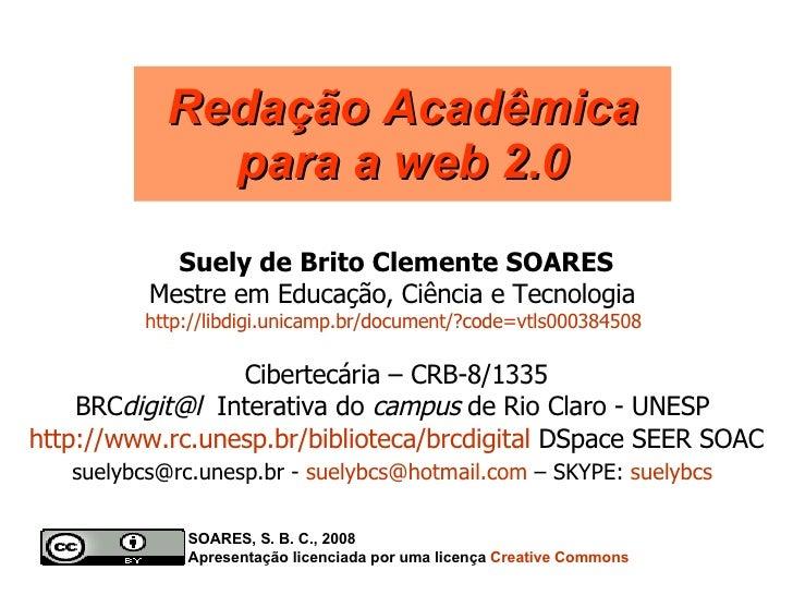 Suely de Brito Clemente SOARES Mestre em Educação, Ciência e Tecnologia  http://libdigi.unicamp.br/document/?code=vtls0003...