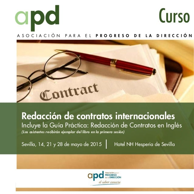 Redacción de contratos internacionales Incluye la Guía Práctica: Redacción de Contratos en Inglés (Los asistentes recibirá...