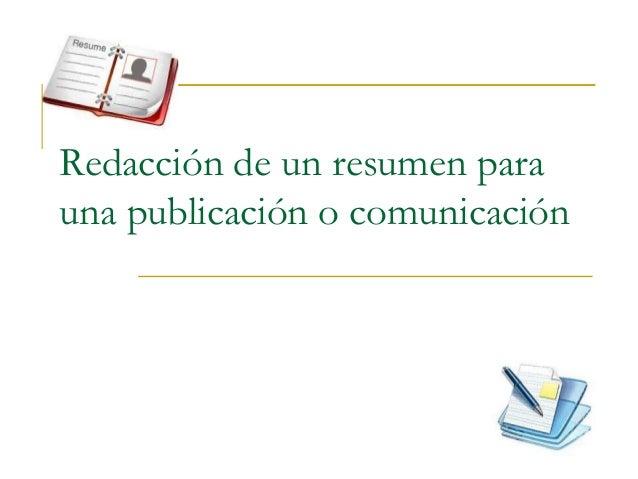 Redacción de un resumen para una publicación o comunicación