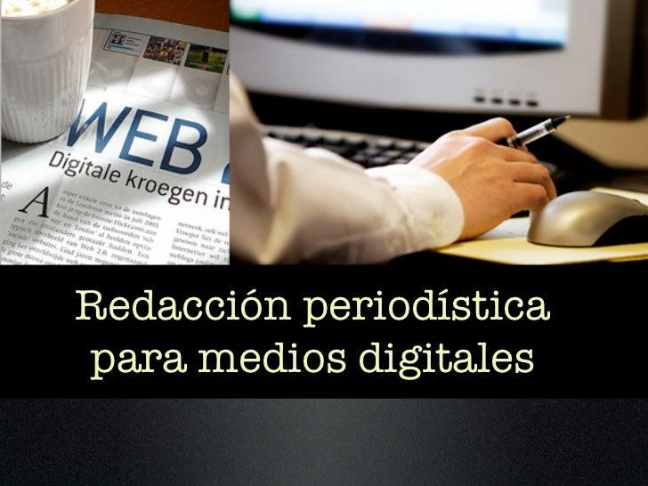 Redacción periodísticapara medios digitales