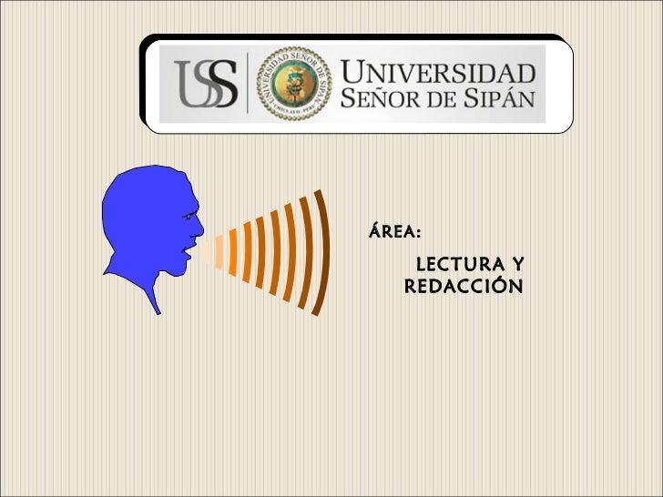 """UNIVERSIDAD PRIVADAUNIVERSIDAD PRIVADA """"SEÑOR DE SIPÁN """"  """"SEÑOR DE SIPÁN """"          ÁREA:              LECTURA Y         ..."""