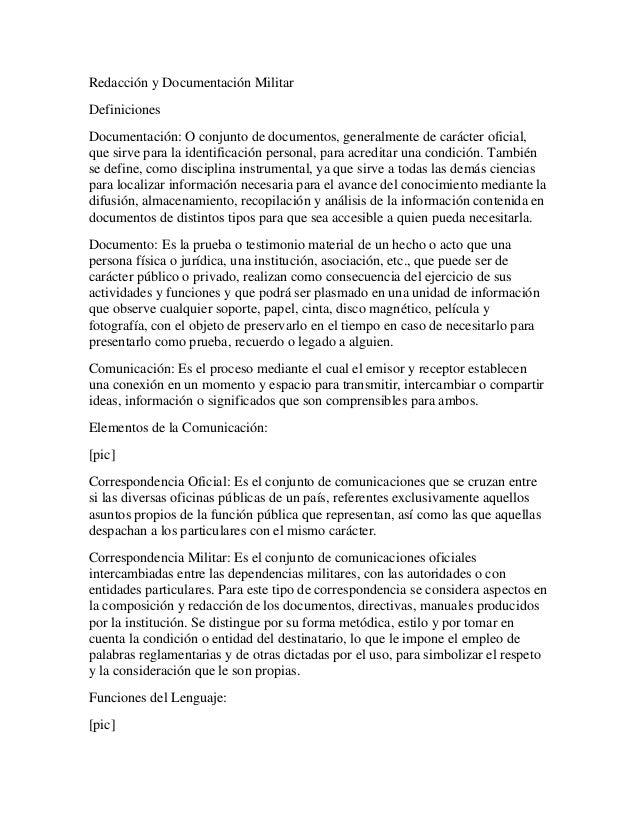 Redacción y Documentación MilitarDefinicionesDocumentación: O conjunto de documentos, generalmente de carácter oficial,que...