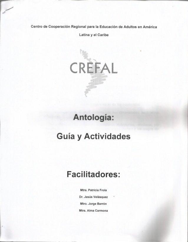 Centro de Cooperación Regional para Ia Educación de Adultos en América  i Latina y el Caribe     Antología:   Guía y Activ...