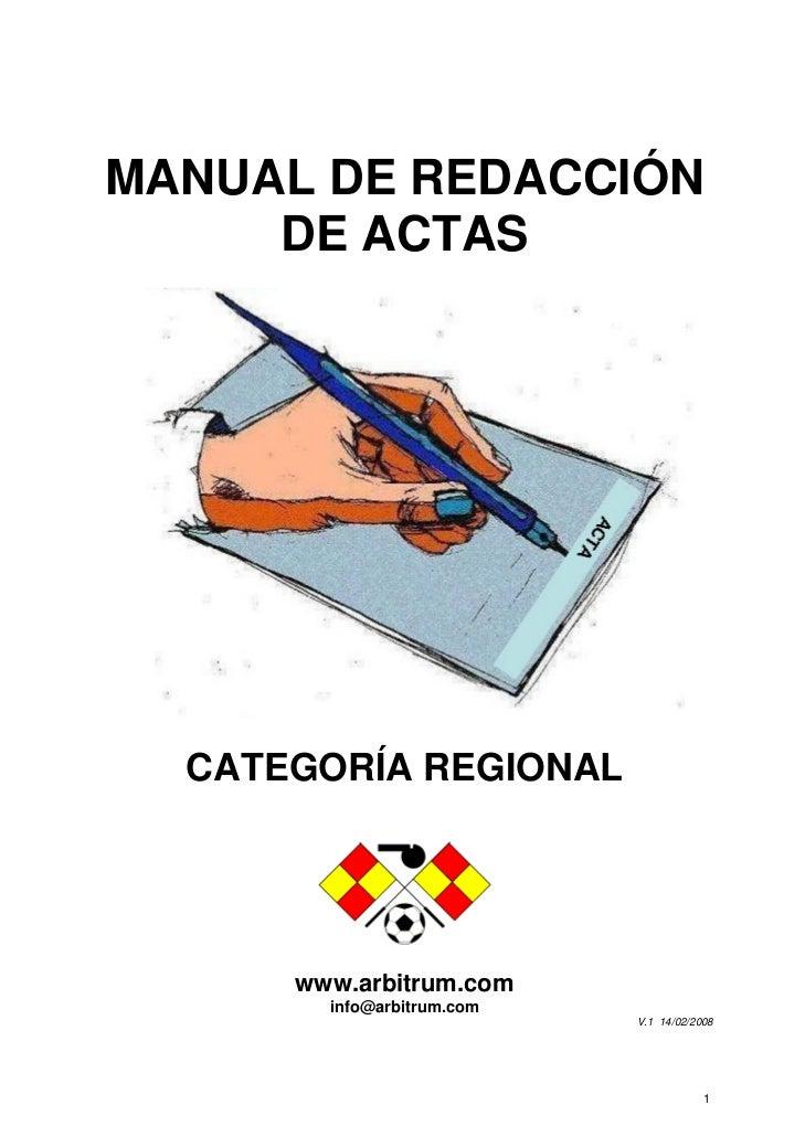 MANUAL DE REDACCIÓN     DE ACTAS  CATEGORÍA REGIONAL      www.arbitrum.com        info@arbitrum.com                       ...