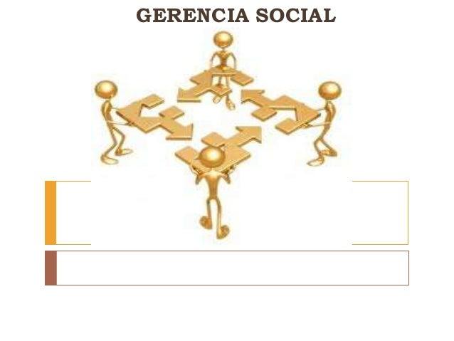GERENCIA SOCIAL