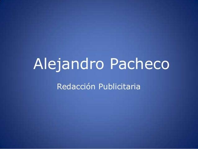 Alejandro Pacheco  Redacción Publicitaria