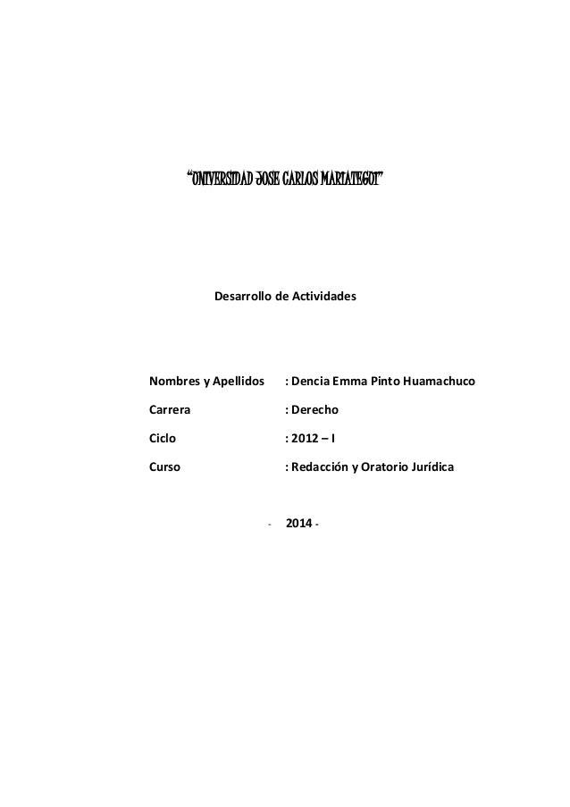 """""""UNIVERSIDAD JOSE CARLOS MARIATEGUI""""  Desarrollo de Actividades  Nombres y Apellidos : Dencia Emma Pinto Huamachuco  Carre..."""