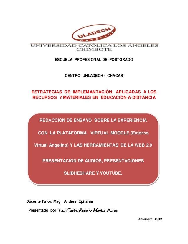 ESCUELA PROFESIONAL DE POSTGRADO                     CENTRO UNLADECH - CHACAS  ESTRATEGIAS DE IMPLEMANTACIÓN APLICADAS A L...