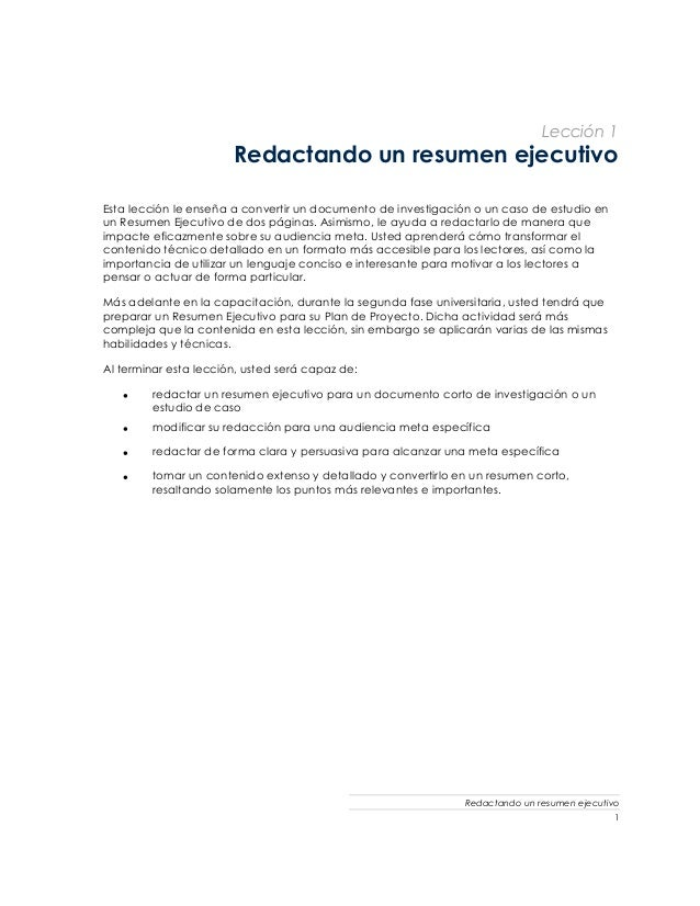 Lección 1 Redactando un resumen ejecutivo Esta lección le enseña a convertir un documento de investigación o un caso de es...