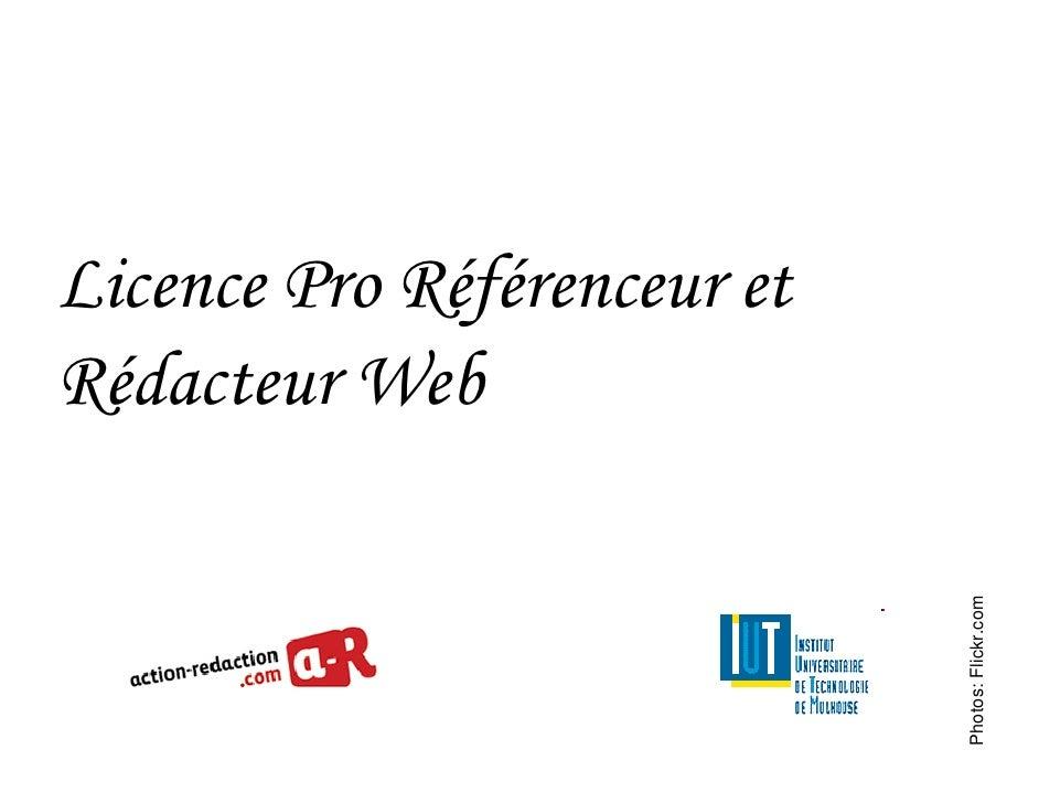 Licence Pro Référenceur et Rédacteur Web                                  Photos: Flickr.com