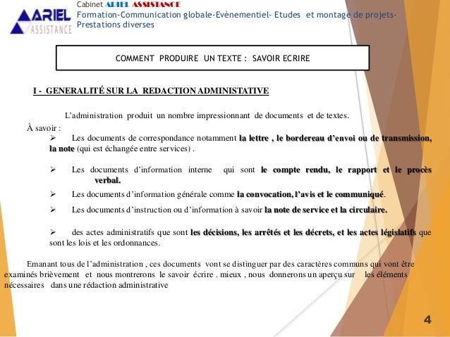 4 I - GENERALITÉ SUR LA REDACTION ADMINISTATIVE L'administration produit un nombre impressionnant de documents et de texte...