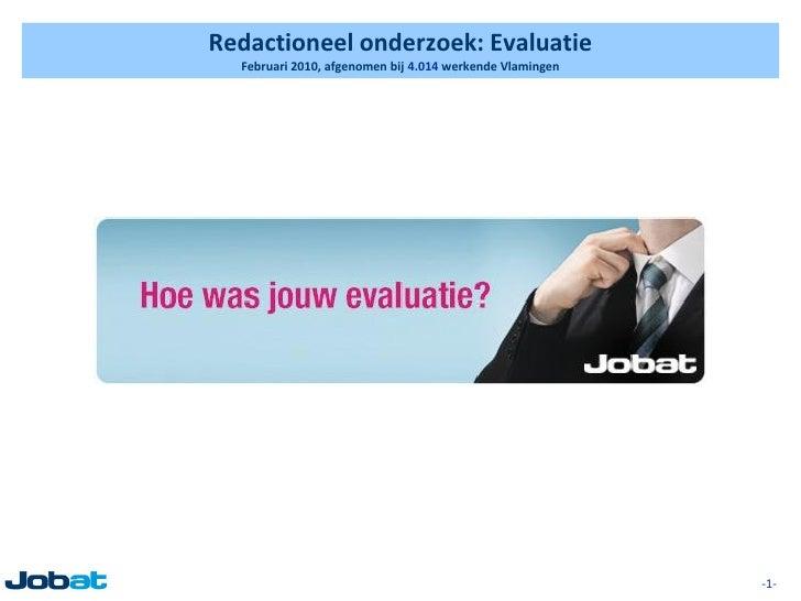 Redactioneel onderzoek: Evaluatie   Februari 2010, afgenomen bij 4.014 werkende Vlamingen                                 ...
