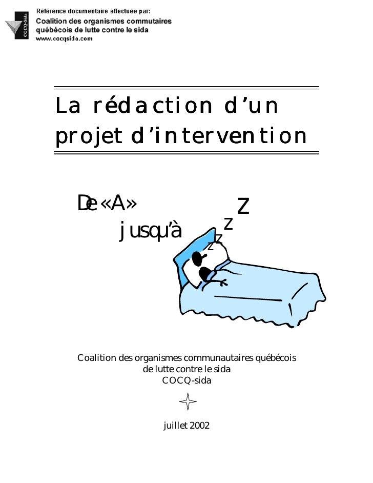 La rédaction d'un projet d'intervention    De « A »                               z        jusqu'à                      z ...