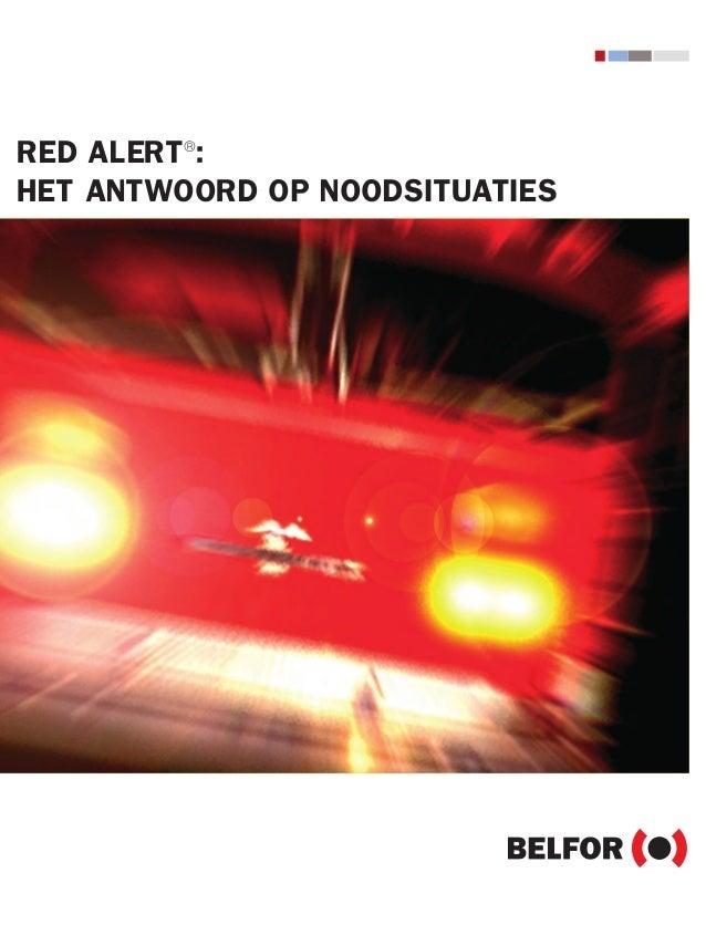 INT_BE_NL_Belfor_RedAlert_07_V5  14.07.2006  11:56 Uhr  Seite 1  RED ALERT®: HET ANTWOORD OP NOODSITUATIES red alert®  eme...