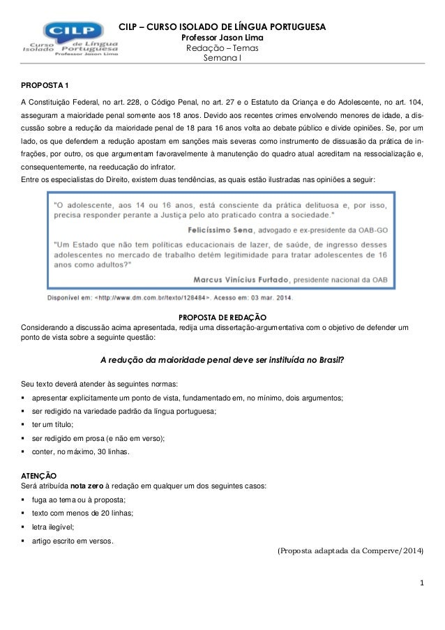 1 CILP – CURSO ISOLADO DE LÍNGUA PORTUGUESA Professor Jason Lima Redação – Temas Semana I PROPOSTA 1 A Constituição Federa...