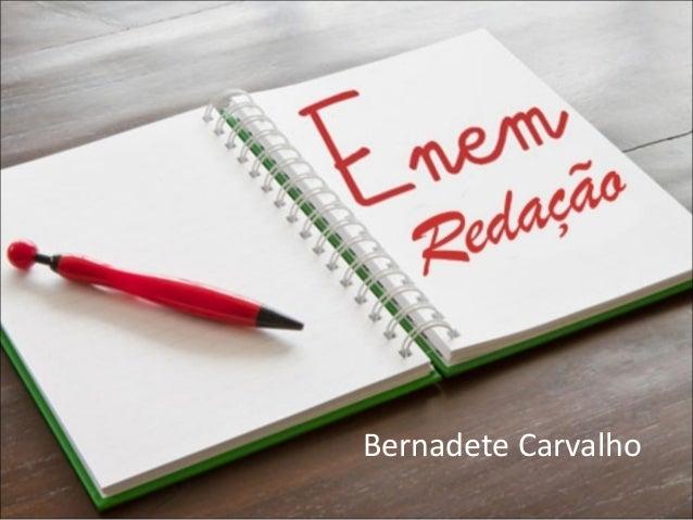 Bernadete Carvalho