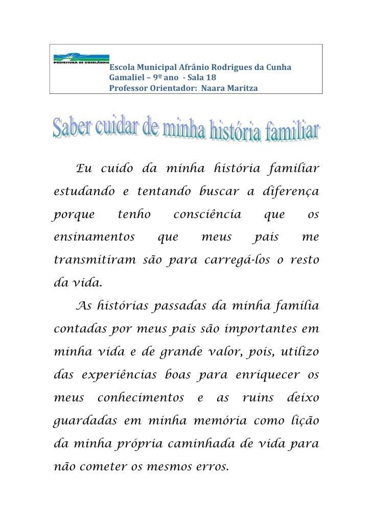 Escola Municipal Afrânio Rodrigues da Cunha<br />                             Gamaliel – 9º ano  - Sala 18<br />          ...