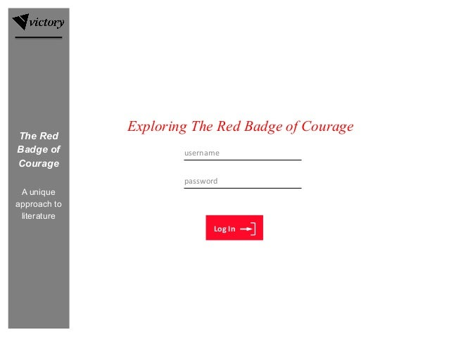 username	 Exploring	Science Log	In Exploring The Red Badge of Courage password	 The Red Badge of Courage A unique approach...