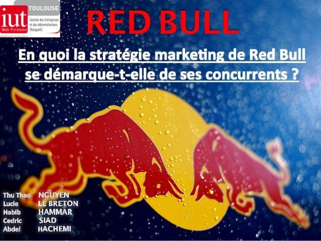 SOMMAIRE  1 Présentation de RED BULL  2 L'environnement de RED BULL  3 Marketing Mix  4 Conclusion