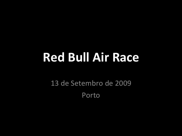 Red Bull Air Race 13 de Setembro de 2009 PORTO